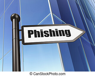 Protection concept: Phishing on Building background