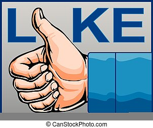 Like Thumbs Up - Illustration of the like or thumbs up...