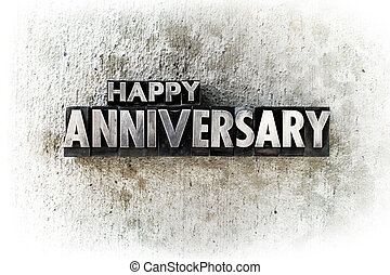 "Happy Anniversary - The words ""HAPPY ANNIVERSARY"" written in..."