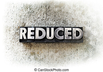 """Reduced - The word """"REDUCED"""" written in old vintage..."""