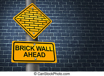 Against A Brick Wall business concept of hardship and...