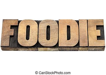 foodie word in wood type