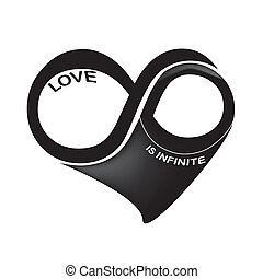 love is infinite - a black and white infinity symbol in a...