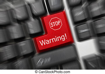 Close up view on conceptual keyboard - Warning (red key with...