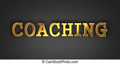 Coaching. Business Concept. - Coaching - Gold Text on Dark...
