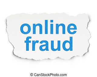 Privacy concept: Online Fraud on Paper background