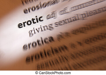 Erotic - Dictionary Definition - Erotic - relating to, or...