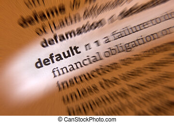 Default - Dictionary Definition - Default - 1 failure to...