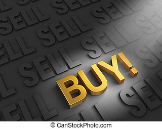 Buy When Everyone Is Selling - A spotlight illuminates a...