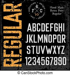 Handmade retro font Grunge textures placed in separate...