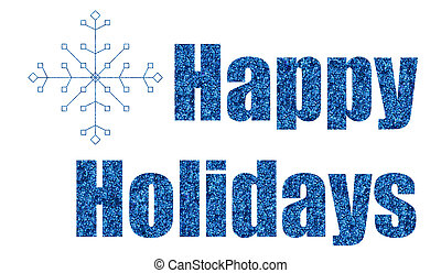blue glitter happy holidays with snowflake background