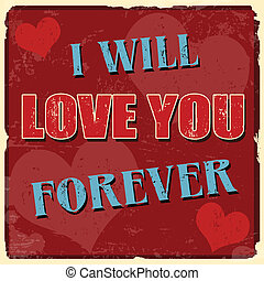 I will love you forever poster - I will love you forever...
