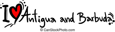 Love Antigua and Barbuda - Creative design of love Antigua...