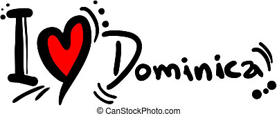 Dominica love - Creative design of Dominica love