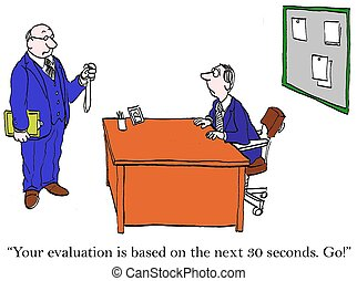 "Your evaluation will be based on 30 seconds - ""Your..."