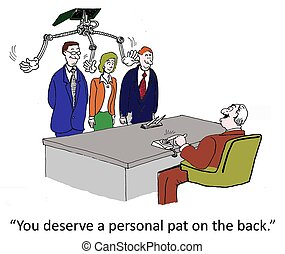 "A personal pat on the back from boss - ""You all deserve a..."