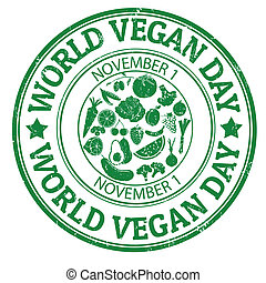 World vegan day stamp - World vegan day grunge rubber stamp,...