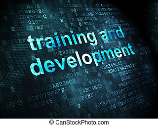 Education concept: pixelated words Training and Development...