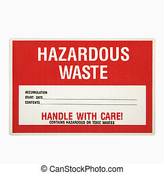 Hazardous waste sign - Hazardous waste sign against white...
