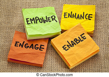empower, enhance, enable and engage - business motivation...