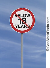 Minors Not Allowed - A modified road sign indicating an age...