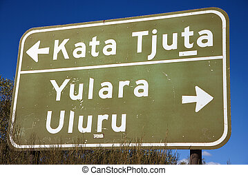 Road sign Kata Tjuta - Road sign with direction to Kata...