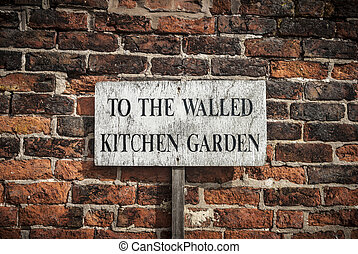 Kitchen Garden Sign - Old, weathered rustic kitchen garden...