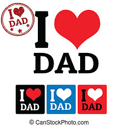I love Dad sign and labels on white background, vector...