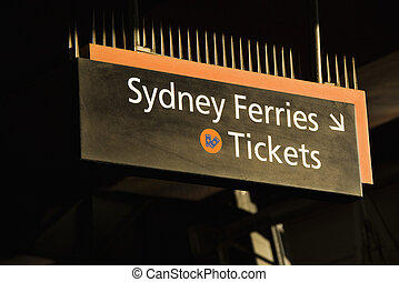 Ferry tickets, Sydney Australia - Sign pointing to ticket...