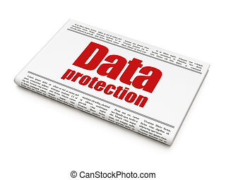 Security news concept: newspaper headline Data Protection