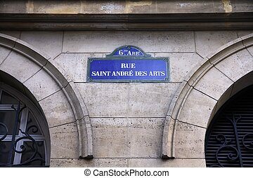 Paris street - Paris, France - Rue Saint Andre des Arts old...