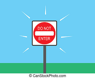 Do Not Enter Sign Outside