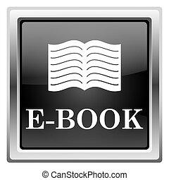 E-book icon - Metallic icon with white design on black...