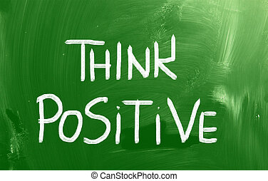 """Think Positive"" Handwritten With Chalk On A Chalkboard"
