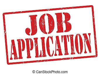 Job Application stamp - Job Application grunge rubber stamp...