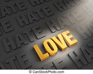 Love Outshines Hate - A spotlight illuminates bright, gold...