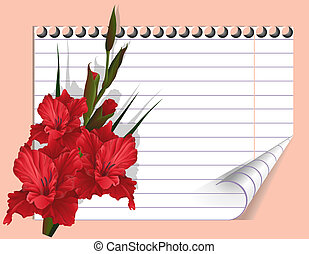Red gladiolus and note - Red flower and page of a...