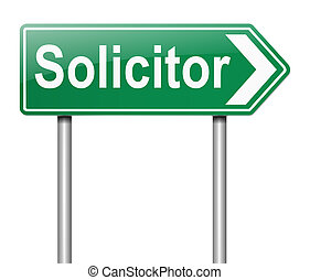 Solicitor concept - Illustration depicting a sign with a...