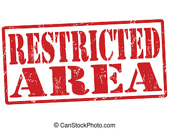 Restricted area stamp - Restricted area grunge rubber stamp...