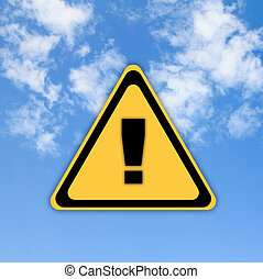 Warning sign on beautiful sky background