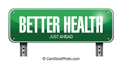 better health road sign illustration design over white