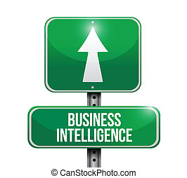 business intelligence road sign illustration design over...