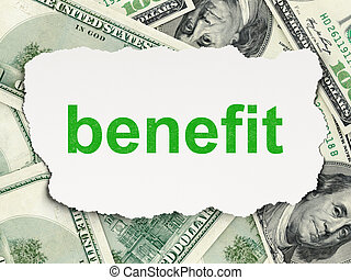 Business concept: Benefit on Money background - Business...