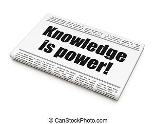 Education news concept: newspaper headline Knowledge Is...