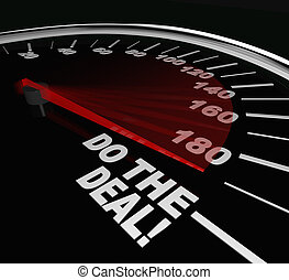 Do the Deal Close Sale Finalize Contract Speedometer - The...