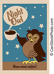 Night owl poster - Night owl, illustration of an owl holding...