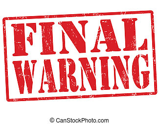 Final warning stamp