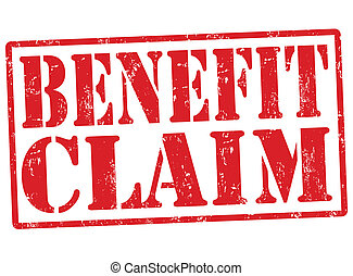 Benefit claim stamp - Benefit claim grunge rubber stamp on...