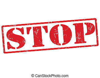 Stop stamp - Stop grunge rubber stamp on white, vector...