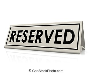 Reserved table sign - Hi-res original 3d rendered computer...